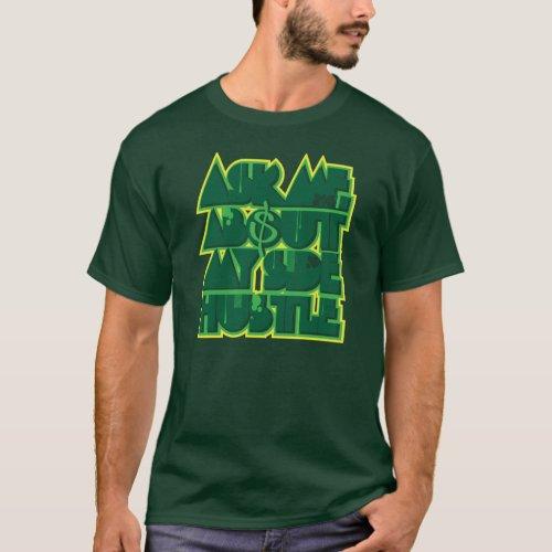 Side Hustle T_Shirt