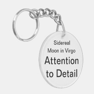 Sidereal Moon in Virgo: Attention to Detail Double-Sided Round Acrylic Keychain