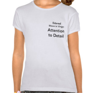 Sidereal Moon in Virgo: Attention to Detail T-shirt
