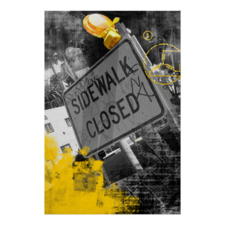 Sidewalk Closed Sign Posters
