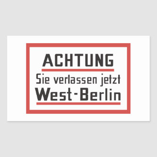 Sie verlassen jetzt West-Berlin, Germany Sign Sticker