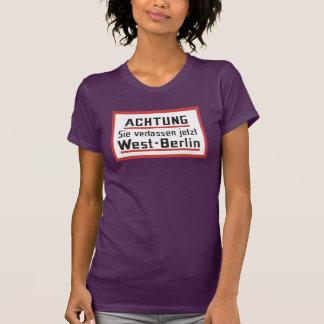 Sie verlassen jetzt West-Berlin, Germany Sign T-Shirt