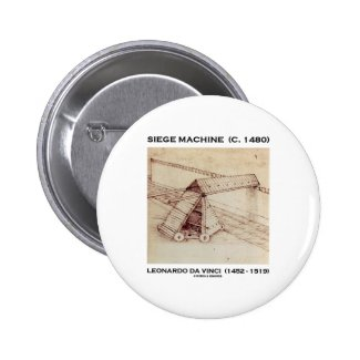 Siege Machine (C. 1480) Leonardo da Vinci Button