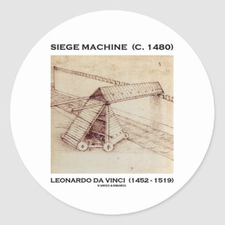Siege Machine (C. 1480) Leonardo da Vinci Classic Round Sticker