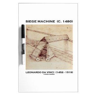 Siege Machine (Circa 1480) Leonardo da Vinci Dry Erase Whiteboards