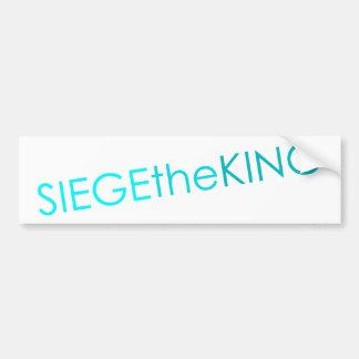 Siege The King Sticker Bumper Sticker