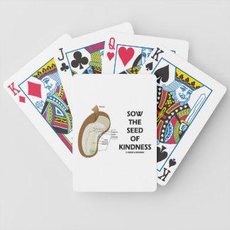 Siembre la semilla de la amabilidad (el humor de barajas de cartas