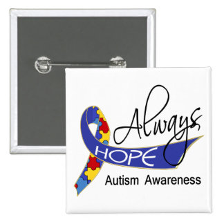 Siempre autismo de la esperanza pin