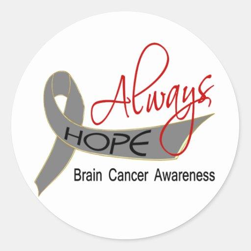 Siempre cáncer de cerebro de la esperanza etiqueta redonda