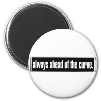 Siempre delante de la curva imán redondo 5 cm