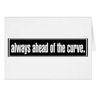 Siempre delante de la curva tarjeta de felicitación