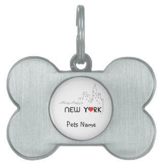 Siempre feliz en Nueva York Placas De Mascota