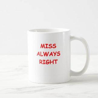 siempre la derecha taza