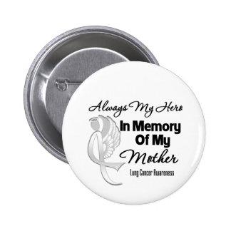 Siempre mi héroe en madre de la memoria - cáncer d pins