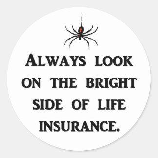 siempre-mirada-en--brillante-lado-de-vida-seguro pegatina redonda