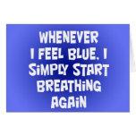 Siempre que sienta azul tarjeta