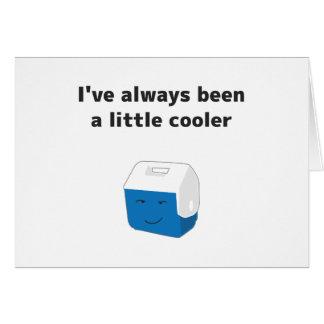 Siempre sido un pequeño refrigerador tarjeta de felicitación