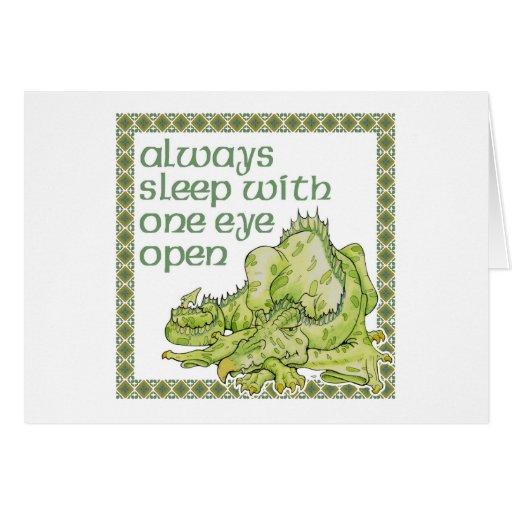 Siempre sueño con un ojo abierto tarjetas