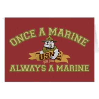 Siempre un infante de marina tarjeta de felicitación
