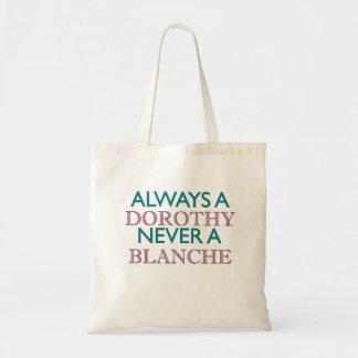 Siempre una Dorothy, nunca un Blanche Bolsa Tela Barata