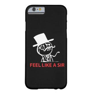 Sienta como un sir - caja negra del caso del funda para iPhone 6 barely there