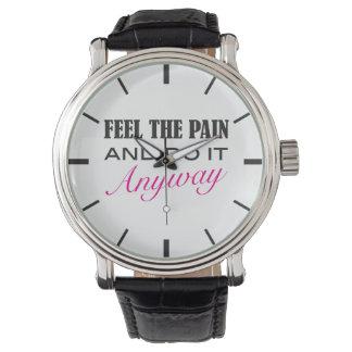 Sienta el dolor - el decir inspirado del relojes de pulsera