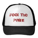¡Sienta el dolor! Gorros