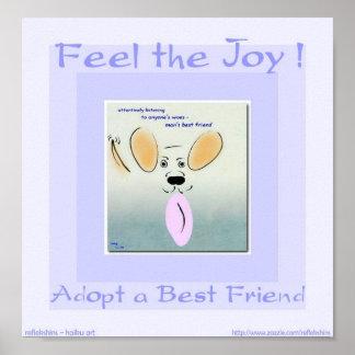Sienta la alegría - adoptar a un mejor amigo póster