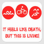 Siente como la muerte - Triathlon Pegatina Cuadradas