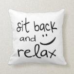 Siéntese cómodamente y relaje - la almohada de tir