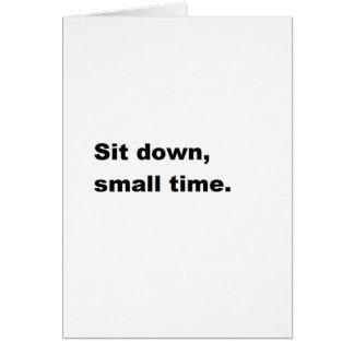 Siéntese, de poca monta. tarjeta de felicitación