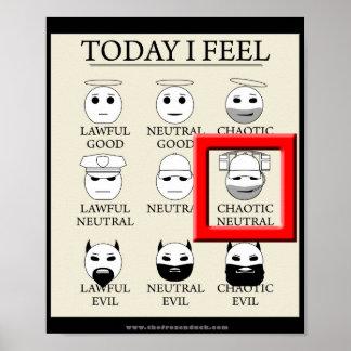 Siento hoy neutral caótico póster