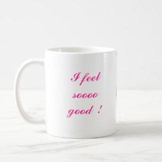 ¡Siento tan bueno! Tazas De Café