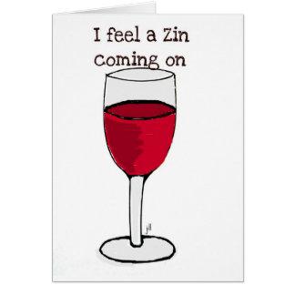 SIENTO UN ZIN el VENIR EN… la impresión del vino Tarjeta De Felicitación