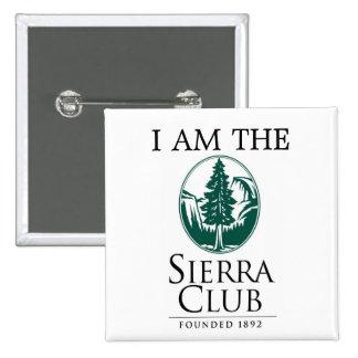 Sierra Club, I AM THE Pin