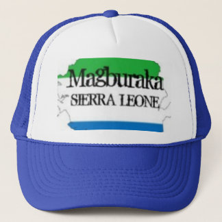 SIERRA LEONE  T-SHIRT AND ETC(magburaka) Trucker Hat