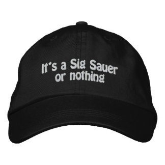 Sig Sauer Or Nothing Embroidered Baseball Cap