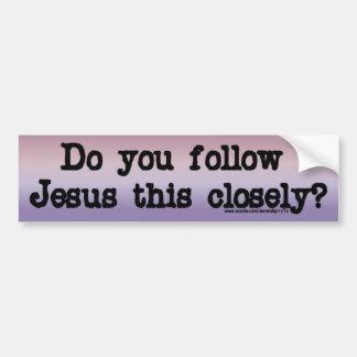 Siga a Jesús Pegatina Para Auto