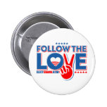Siga el amor - ahora elija a Obama Pins