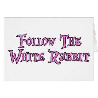 Siga el conejo blanco tarjeta de felicitación