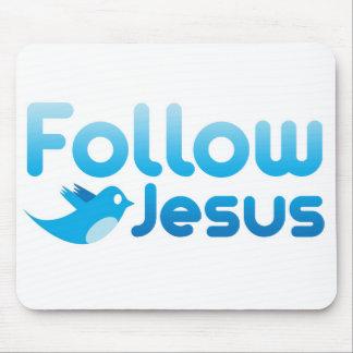 Siga el humor del gorjeo del Jesucristo Tapetes De Ratón