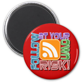 ¡Siga en su propio riesgo! Diseño del botón del ic Imán Redondo 5 Cm