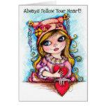 ¡Siga siempre su corazón! Tarjeton