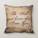 Siga siendo almohada de tiro cristiana del 46:10