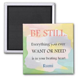 Siga siendo - cita de Rumi Imán Cuadrado