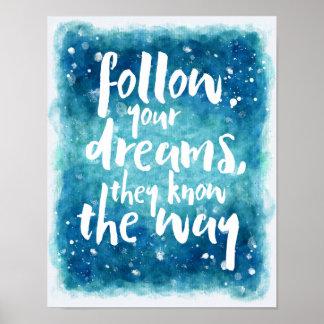 Siga su cita de los sueños póster