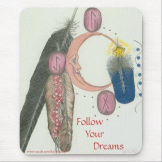Siga su cojín de ratón de los sueños tapete de raton