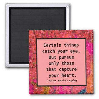 siga su corazón imán cuadrado