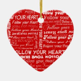 Siga su corazón - ornamento rojo adorno de navidad
