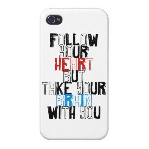 Siga su corazón pero tome su cerebro con usted iPhone 4/4S carcasa